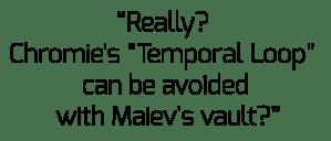 Maiev vaults Chromies TemporalLoop